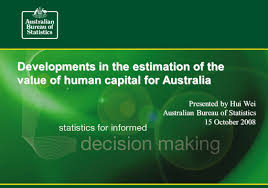 australian bureau developments in the estimation of the value of human capital for