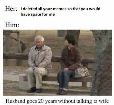 Talking In Memes - dopl3r com memes her i deleted all your memes so that you