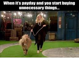 Buy All The Things Meme - when it s payday and you start buying unnecessary things meme on