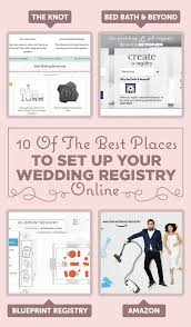 only wedding registry 10 of the best places to set up your wedding registry