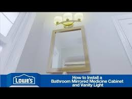 How To Replace A Medicine Cabinet Mirror How To Install A Bathroom Vanity Mirror U0026 Light Youtube