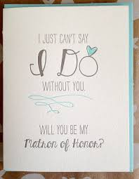 will you be my of honor ideas will you be my matron of honor card of honor card i can t