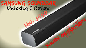 samsung soundbar black friday samsung soundbar hw j550 unboxing and review youtube