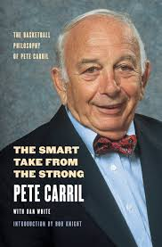 the smart take from the strong the basketball philosophy of pete