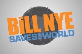 bill nye u0027saves the world u0027 where u0027s the science u0027science guy u0027