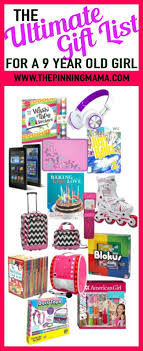 the ultimate gift list for a 9 year gift and