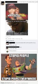 Stupid People Everywhere Meme - funsubstance funny pics memes and trending stories