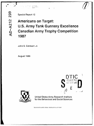 americans on target u s army tank gunnery excellence canadian army