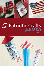 5 patriotic crafts for kids kids activity ideas