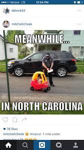 North Carolina Meme - meanwhile in north carolina imgur