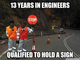 Engineer Meme - meme