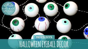 eyeball decorations halloween halloween eyeball decor hgtv handmade youtube