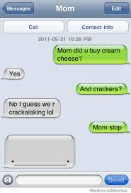 Memes For Iphone Texts - troll mom weknowmemes