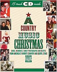 a country music christmas christmas songs memories family