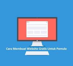 tutorial membuat website gratis untuk pemula cara membuat website sendiri bagi pemula ddsobirin