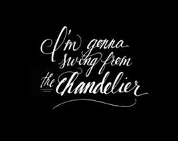 Chandeliers Song Sia Chandelier ѕιa Pinterest Chandeliers Songs And