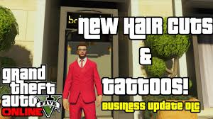gta 5 online dlc new tattoos and haircuts business update dlc