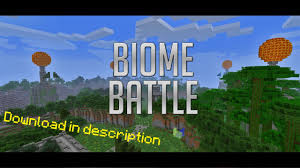 Biomes Map Minecraft Biome Battle Pvp Map V 1 Youtube