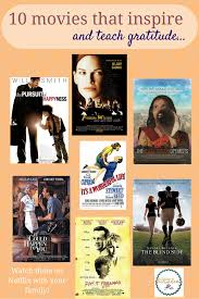 thanksgiving themed movies 10 inspirational movies about gratitude being thankful and making