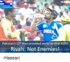 12th Man Meme - wwwcricoutcom pakistan s 12th man provided water to virat kohli