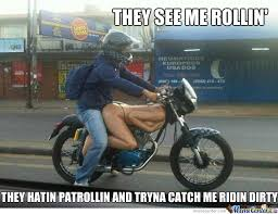 They See Me Rollin They Hatin Meme - they see me rollin they hatin by troll z meme center