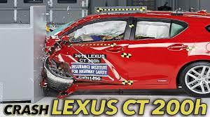 lexus ct200h vs honda accord 2015 lexus ct 200h crash test iihs small overlap good youtube