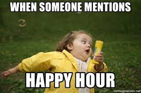 Meme Running Girl - when someone mentions happy hour running girl meme generator