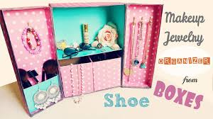 diy storage makeup jewelry organizer from shoe boxes youtube idolza