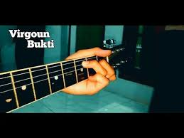 tutorial gitar lagu virgoun bukti tutorial lagu virgoun bukti youtube