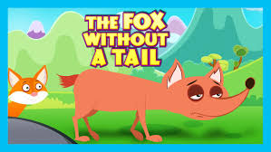 the fox without a tail moral story for kids the fox without a