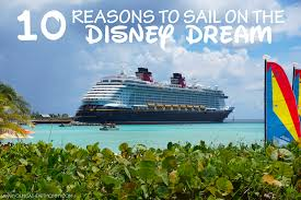 10 reasons to sail on the disney dream young at heart mommy