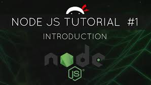 node js quick tutorial node js tutorial for beginners 1 introduction youtube