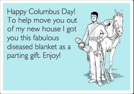 Columbus Day Meme - funny columbus day meme christopher columbus memes free images