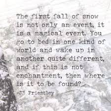 18 absolutely beautiful quotes about snow quotes about snow