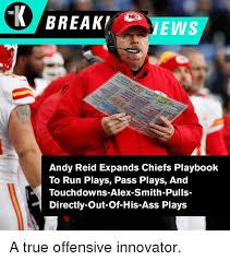 Andy Reid Meme - the break ews andy reid expands chiefs playbook to run plays pass