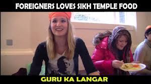 Free Food Meme - foreigners love sikh temple food guru ka langar free food