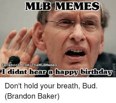 Birthday Memes For Facebook - mlb memes facebook corn themlbmemes i didnt hear a happy birthday