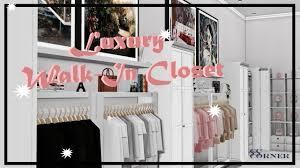 the sims 4 luxury walk in closet speed deco youtube