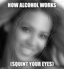 Funny Alcohol Memes - image tagged in alcohol alcoholic funny memes memes imgflip