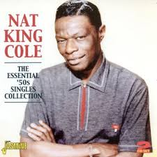 lights out nat king cole review cole nat king the essential 50s singles collection jasmine