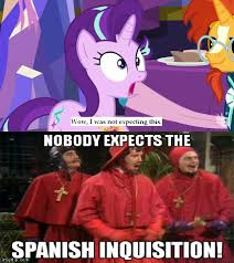 Spanish Inquisition Meme - 1391981 celestial advice edit edited screencap equestrian pink