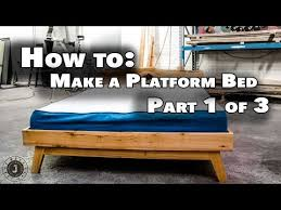 How To Build A Wood Platform Bed by How To Make Queen Size Platform Bed Part 1 Of 3 The Base