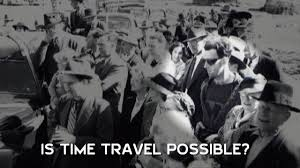is it possible to time travel images Is time travel possible hd jpg
