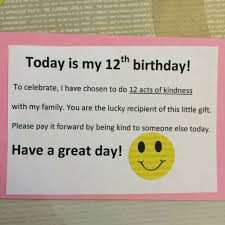 this 12 year paid it forward for birthday 12 times