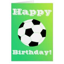 happy birthday soccer greeting cards zazzle