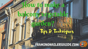 balcony vegetable garden tips and techniques