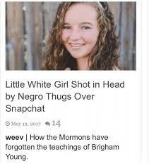 Little White Girl Meme - little white girl shot in head by negro thugs over snapchat o may 12