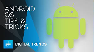 what is android os android os tips and tricks