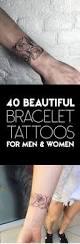 40 beautiful bracelet tattoos for men u0026 women tattooblend