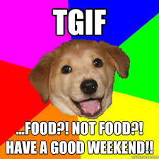 Weekend Dog Meme - weekend dog meme 28 images 38 best bank holiday weekend quotes